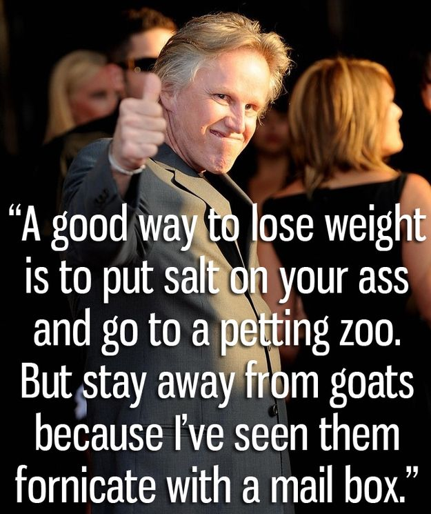The Craziest Things Gary Busey Has Said. Might be the greatest thing I have ever read. Jesus.