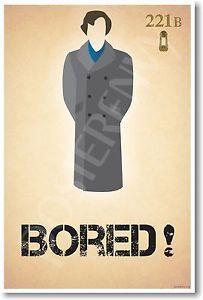 sherlock humor   Sherlock Holmes - Bored - NEW Humor Poster   eBay