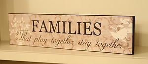 LARGE WOODEN VINTAGE WALL SIGN/PLAQUE ~ FAMILIES That Play Together Stay ~ | eBay