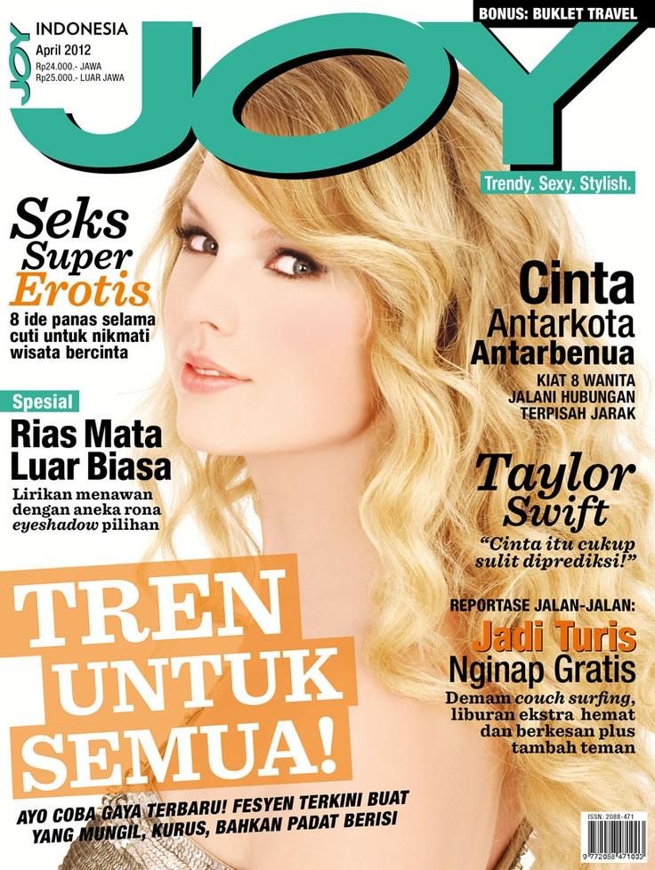 JOY Indonesia April 2012 issue.  #TaylorSwift