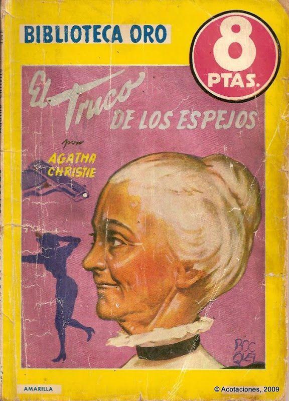 El Truco De Los Espejos. Molino. Biblioteca Oro (2). 315. 1953