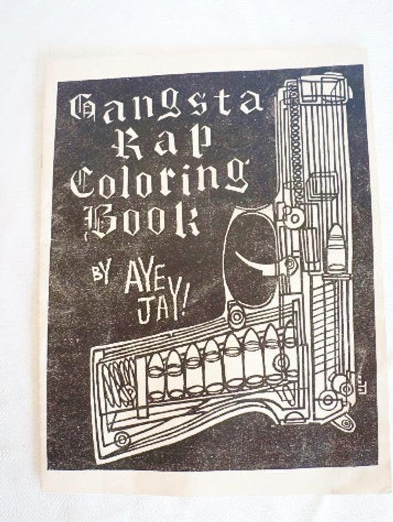 Gangsta Rap Coloring Book Lovely Aye Jay Original Vintage L A Street Pub Gangsta Rap Coloring Book 2pac Cube Eaz Coloring Books Cat Coloring Book Book Clip Art