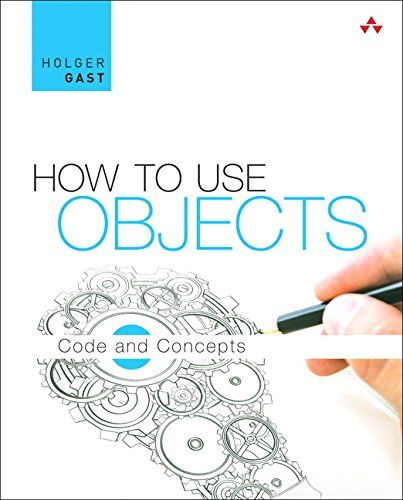 How To Use Objects Code And Concepts Pdf Download E Book
