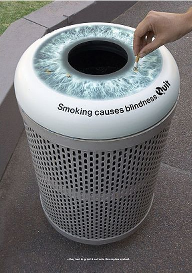 Social Guerrilla Marketing:  Smoking causes blindness