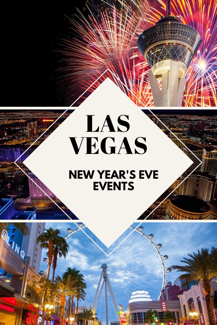 Las Vegas New Year's Eve Events 2020 Vegas new years