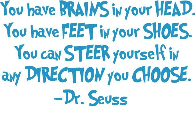 Steer Yourself Dr. Seuss Quote
