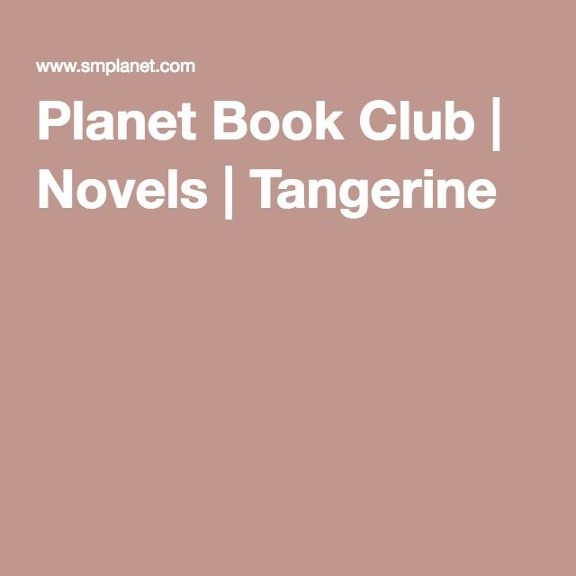 Planet Book Club | Novels | Tangerine