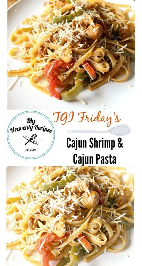 TGI Friday's Cajun Shrimp and Chicken Pasta - A Copycat recipe to Friday's Cajun Shrimp and Chicken Pasta. We enjoy this dinner recipe at home now that we no longer have a Friday's location close by from My Heavenly Recipes