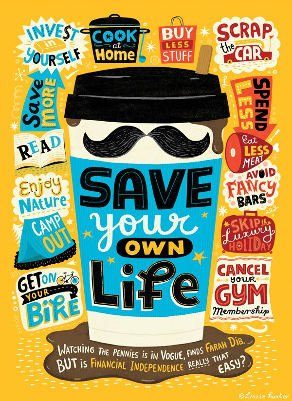 Save your life with help from Mr Money Saving Mustache. Client: Accountancy Technician/ Think. (c) Linzie Hunter