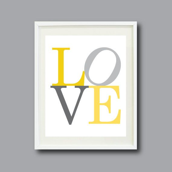 LOVE Art Print - 8x10 - Typography Print - Nursery, Kids Room, Home Decor,  Living Room, Bedroom - Yellow and Grey/Gray OR Choose Colors