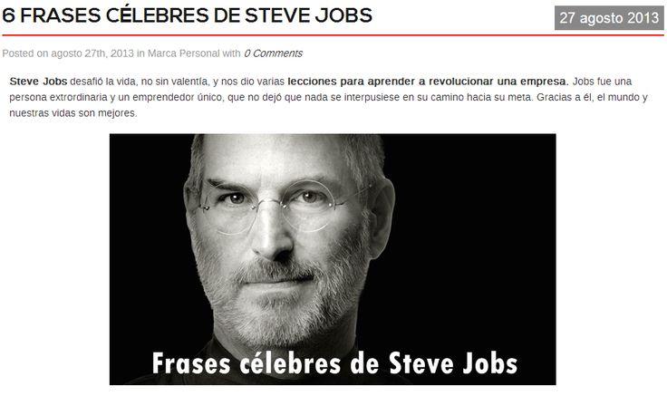 Las 6 mejores frases de Steve Jobs por Carlos Rentalo http://www.carlosrentalo.es/6-frases-celebres-de-steve-jobs/
