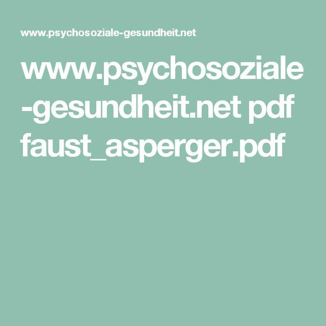 www.psychosoziale-gesundheit.net pdf faust_asperger.pdf
