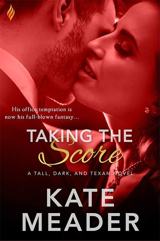 Ramblings From This Chick: ARC Review: Taking the Score by Kate Meader