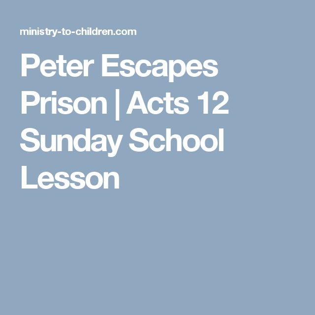 Peter Escapes Prison | Acts 12 Sunday School Lesson