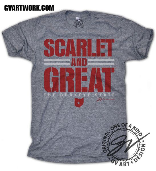 Scarlet and Great. THE Buckeye State T shirt