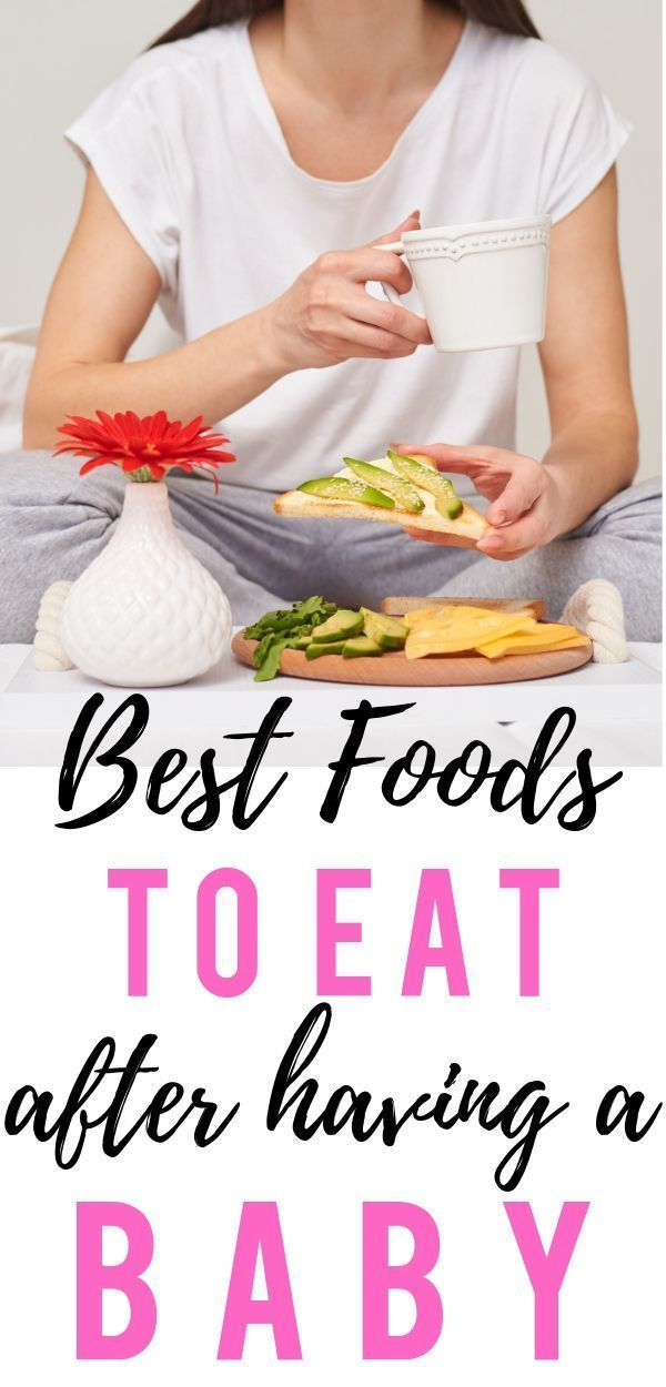 Best Foods To Eat After Birth For A Strong Postpartum Recovery