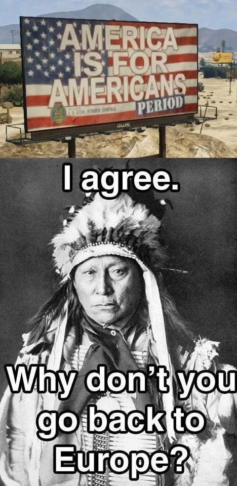 Let's cut the #Hypocrisy and really discuss #Immigration. Lest we forget:  America and Native Americans.