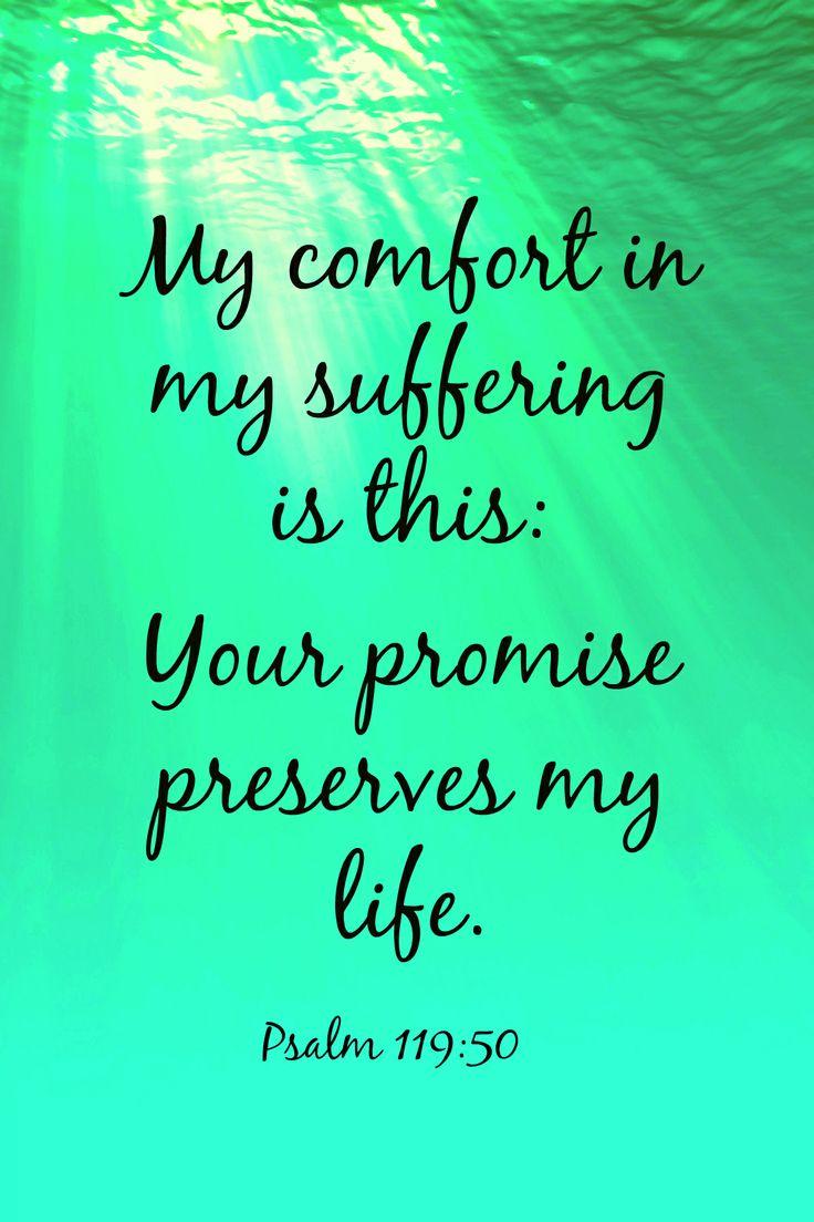 Psalm 119:50 #comfort #suffering #promises