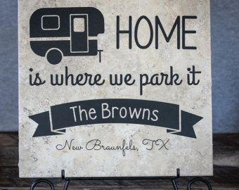Home is Where We Park It - Personalized Custom Family Name Plaque or Sign decal for RV, camper, trailer, 5th wheel, motorhome