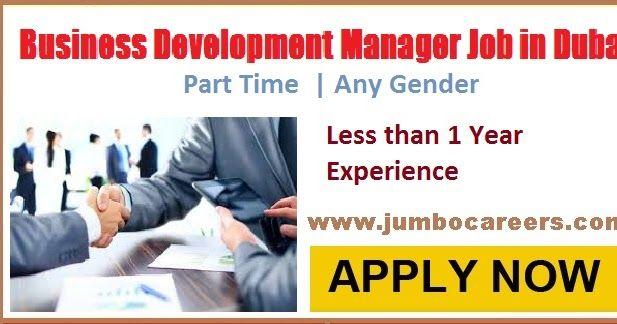 Part Time Business Development Manager Job In Dubai April 2018