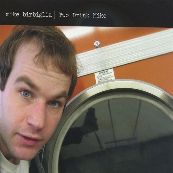 Mike Birbiglia-- Two Drink Mike