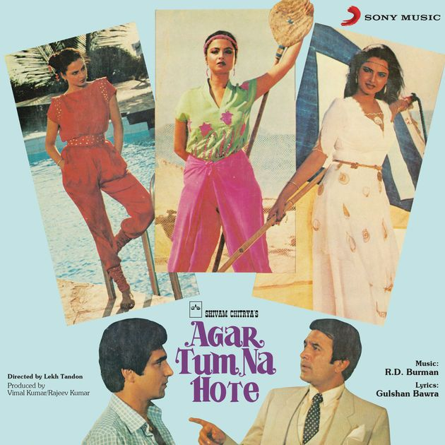 Agar Tum Na Hote (Original Motion Picture Soundtrack) by R. D. Burman on Apple Music