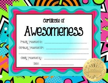 75 best images about awards borders certificates name for Certificate of awesomeness template