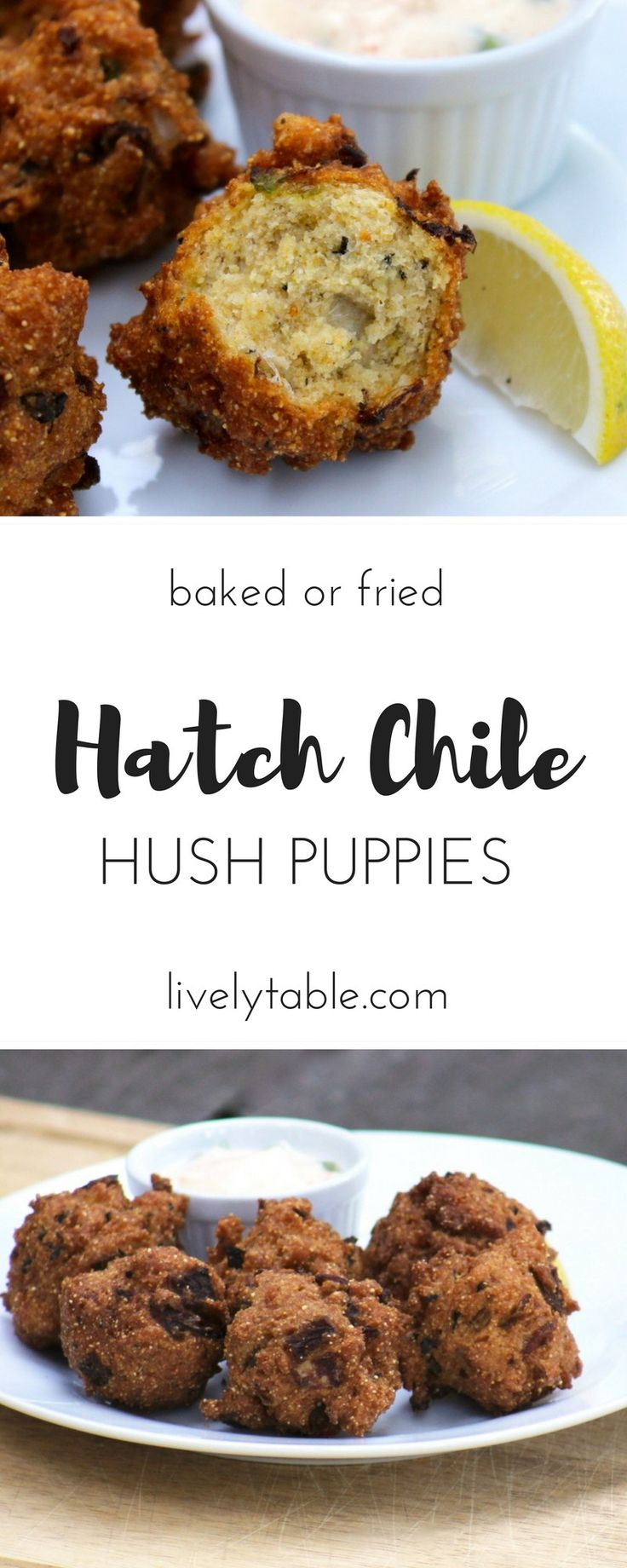 Hatch Chile Hush Puppies are delicious classic cornmeal hushpuppies with a spicy hatch chile kick and can be baked or fried. | Via livelytable.com @livelytable