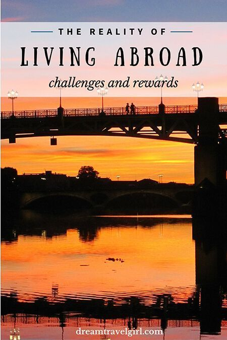 The reality of expat life, living abroad: challenges and rewards