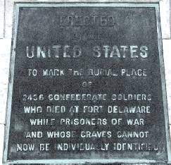 Approximately 2700 Confederate soldiers died while being held captive at Fort Delaware. Marker reads: Erected by the United States to mark the burial place of 2436 Confederate soldiers who died at Fort Delaware while prisoners of war and whose graves cannot now be individually identified.