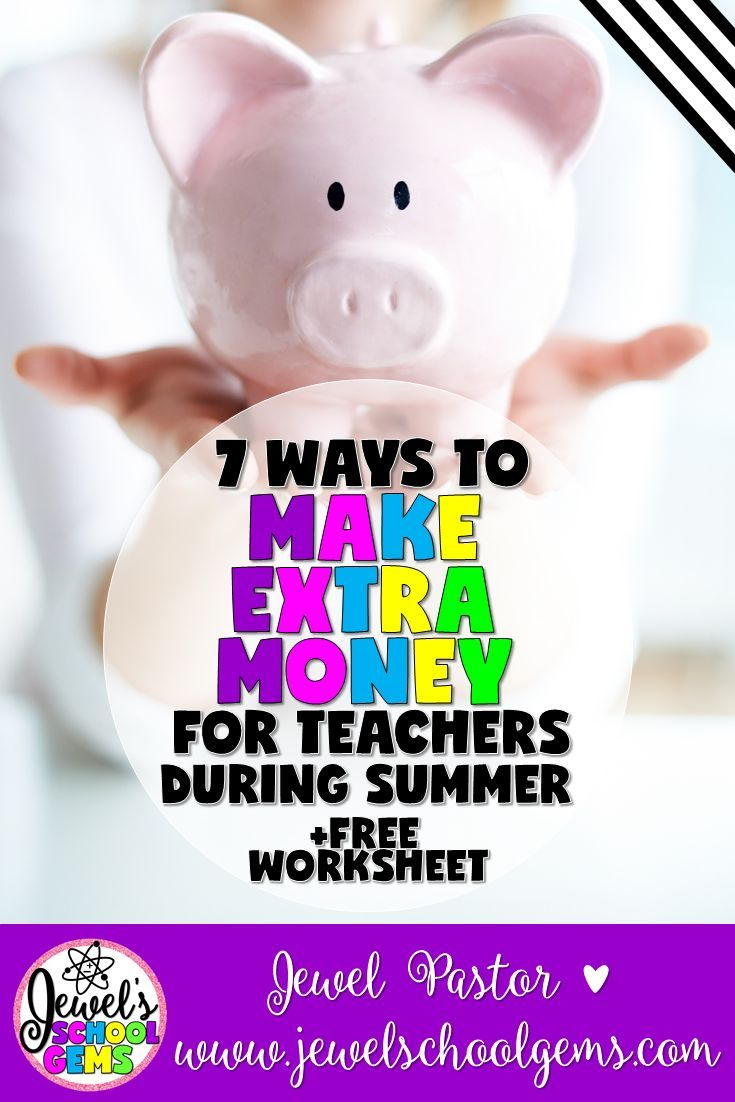 7 WAYS TO MAKE EXTRA MONEY FOR TEACHERS DURING SUMMER by Jewel Pastor of Jewel's School Gems   Are you looking for ways to make extra money this summer? Here are seven ways PLUS grab a fractions freebie when you become a Jewel's School Gems subscriber.  