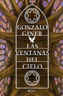 """""""Las ventanas del cielo"""" de Gonzalo Giner ~ Libros que voy leyendo"""