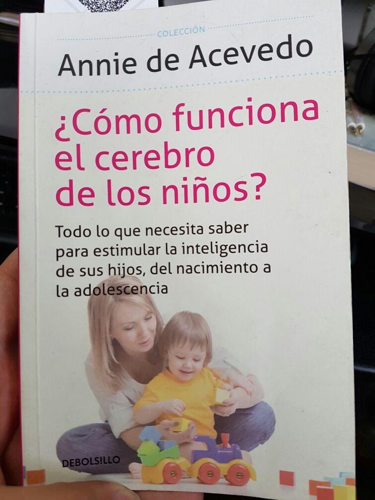¿Cómo funciona el cerebro de los niños? @annie de acevedo