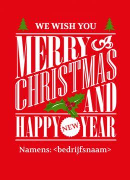 Zakelijke kerstkaart met rode achtergrond en engelse tekst in een mooi blok vormgegeven.