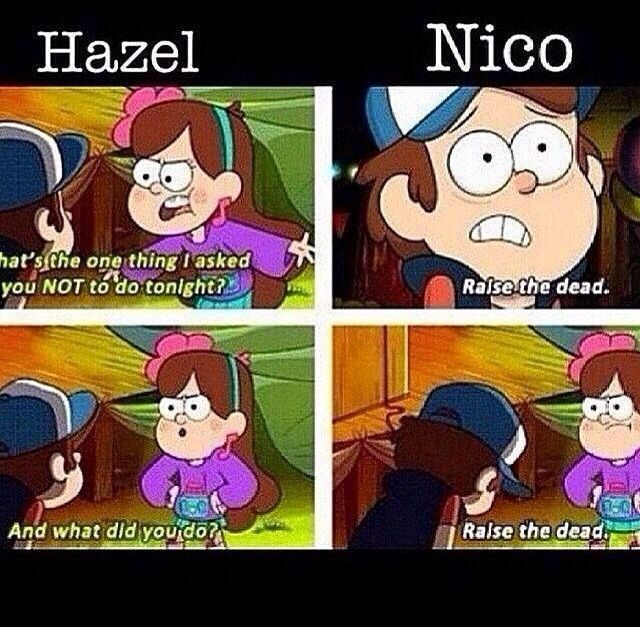 And what did you do? Raise the dead Nico, Hazel, Percy Jackson, heroes of Olympus