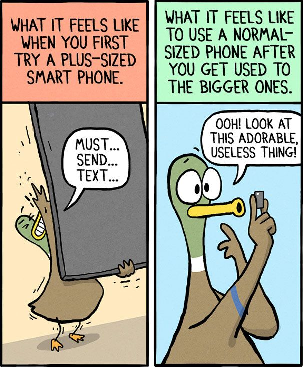 funny-duck-cartoon-fowl-language-comics-brian-gordon-25 | before Iphone 6 I used to think it's too damn small because I was using an 5inch android.. :)