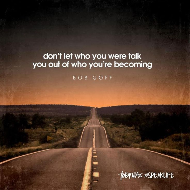 645 Best Images About TobyMac Speak Life Quotes On Pinterest