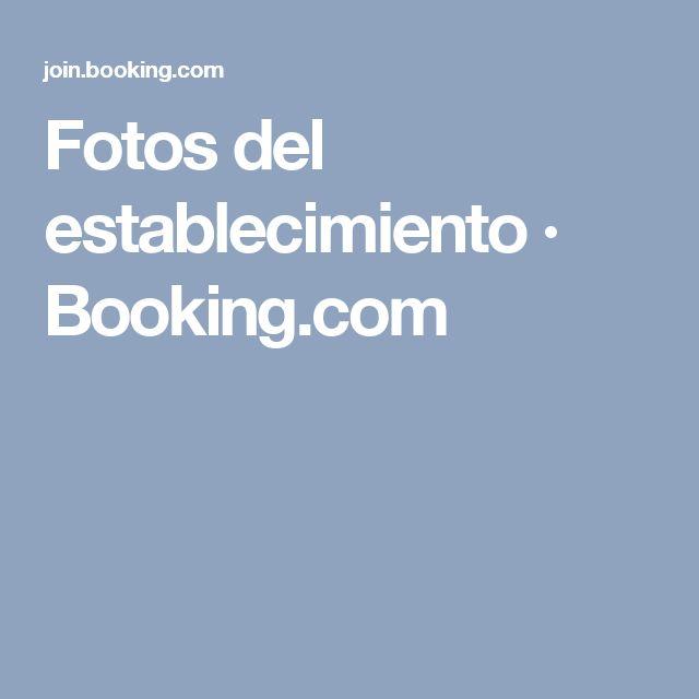 Fotos del establecimiento · Booking.com