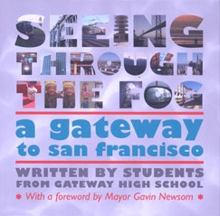 A tour book about San Francisco, written by Gateway High School seniors, the school I used to work at!!