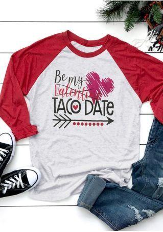 59441c292 Be My Valentine Taco Date Baseball T-Shirt Tee - Bellelily ...
