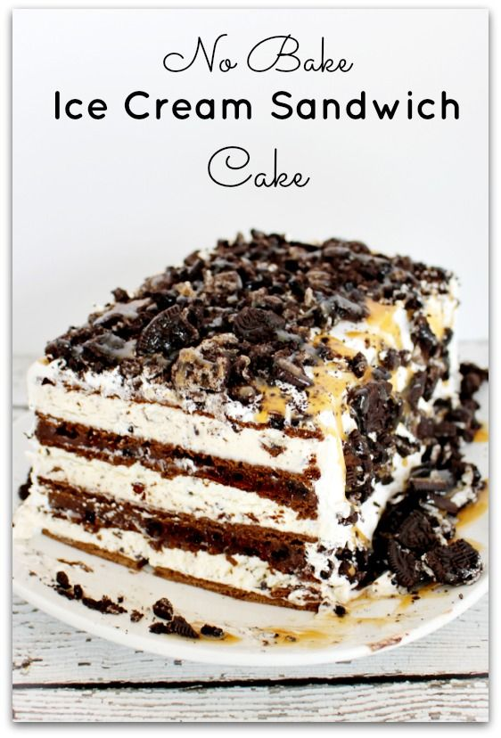No bake ice cream sandwich cake - this is THE easiest MOST delicious dessert EVER!!!  | princesspinkygirl.com  #easydessert #icecreamcake: Desserts, Dinners Recipes, Ice Cream Sandwiches, Food, Ice Cream Cakes, Baking Ice, Sandwiches Cakes, Icecream, Sandwich Cake
