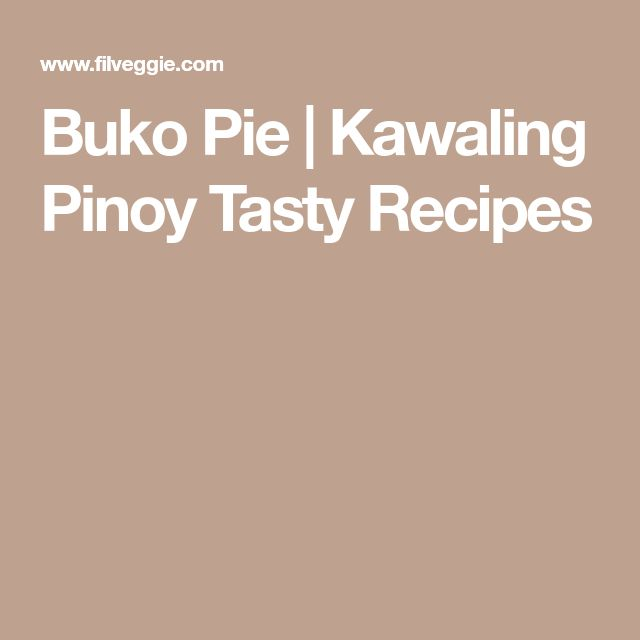 Buko Pie   Kawaling Pinoy Tasty Recipes