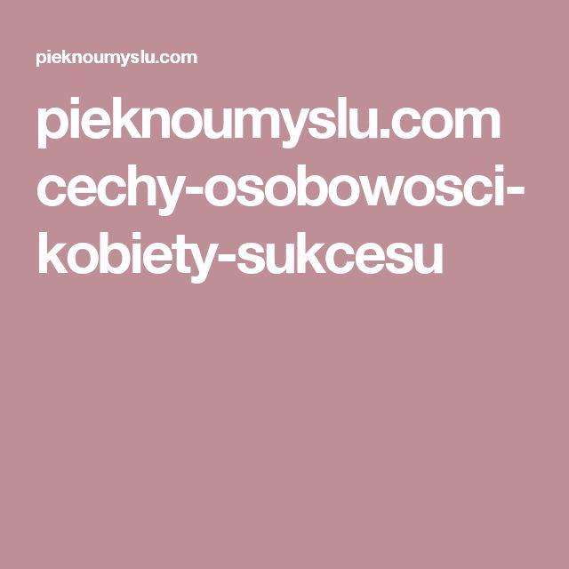 pieknoumyslu.com cechy-osobowosci-kobiety-sukcesu