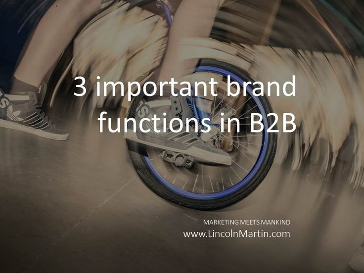 The most important brand functions in B2B are increased information efficiency, risk reduction and value added/image benefit creation.  MARKETING MEETS MANKIND www.LincolnMartin.com  #Branding #Marketing #Advertising  #LincolnMartin #Dubai