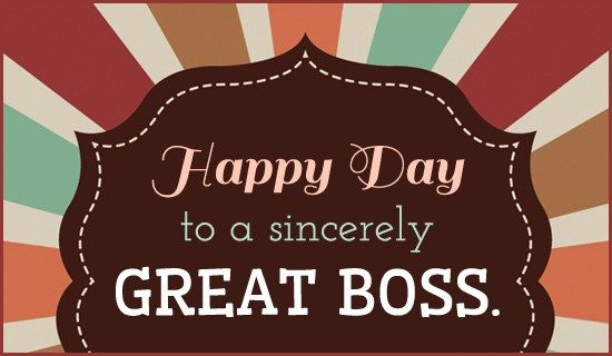 October 17 marks the National Boss's Day:- Boss's Day is 17 October 2016, this year and it's time to evince our deepest gratitude and love to the strongest backbone, our boss.