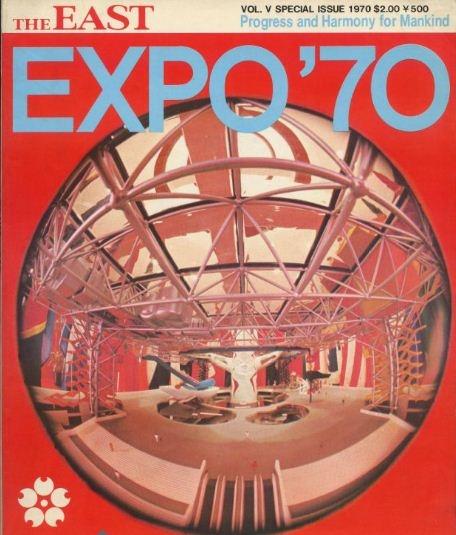 Expo '70, Progress and Harmony for Mankind : Osaka, Japan, 1970 #ExpoStory #Expo2015