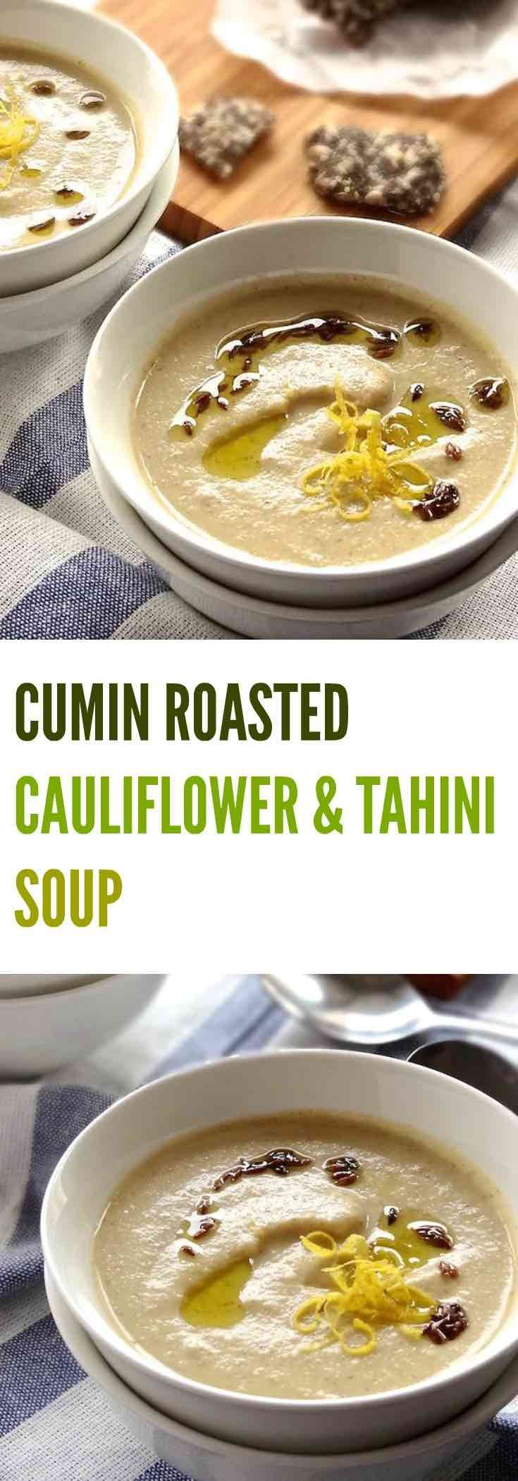 This CUMIN ROASTED CAULIFLOWER & TAHINI SOUP is velvety creamy with ...