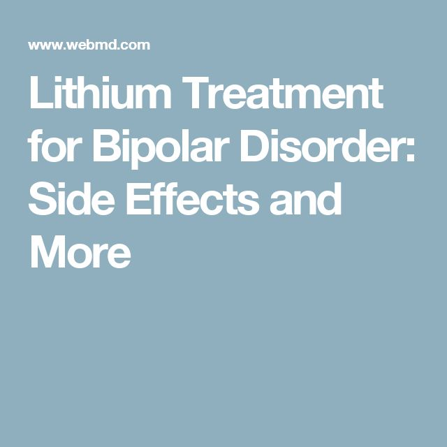 Lithium Treatment for Bipolar Disorder: Side Effects and More