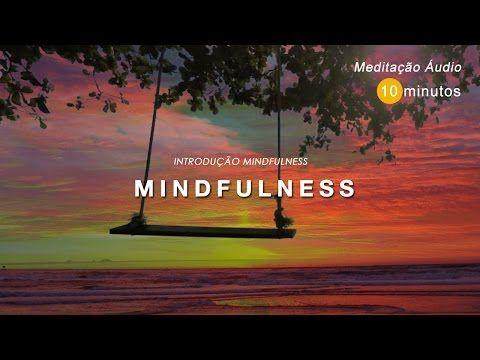 Mindfulness - o que é? - Sociedade Portuguesa de Meditação e Bem-Estar | Mindfulness Institute