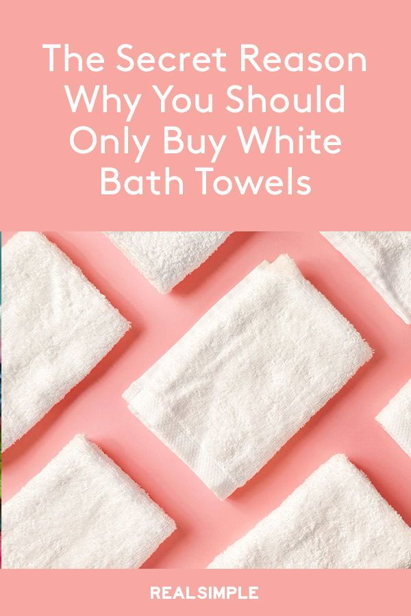 Why You Should Only Ever Buy White Bath Towels It Might Go